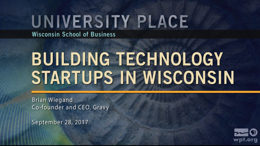 Image of Building Technology Startups in Wisconsin, an interview with Brian Wiegand, Co-founder and CEO of Gravy