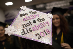Photo of a UW-Whitewater commencement cap: see the ability, not the disability 2018