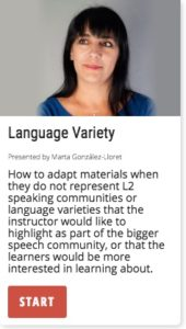 Language Variety: adapting materials that do not represent the L2 speaking communities.