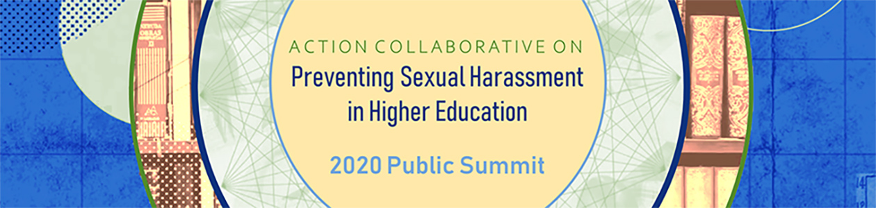 Action Collaborative on Preventing Sexual Harassment in Higher Education