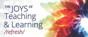Spiral with conference title: The Joys of Teaching & Learning /refresh/